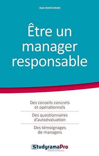 Etre un manager responsable par Alain Manoukian