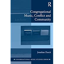 Congregational Music, Conflict and Community