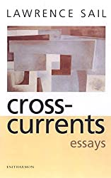 Cross-currents: Essays by Lawrence Sail (2005-09-14)