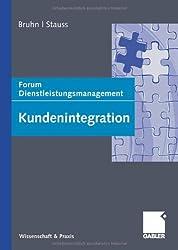 Kundenintegration: Forum Dienstleistungsmanagement