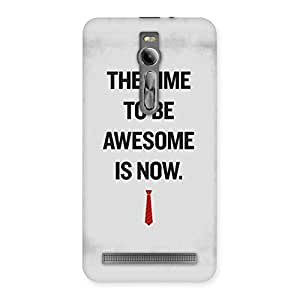Neo World Time To Be Awesome Back Case Cover for Asus Zenfone 2
