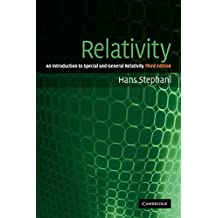 Relativity 3ed: An Introduction to Special and General Relativity
