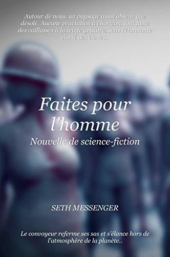 Couverture du livre Faites pour l'homme: Nouvelle de science-fiction