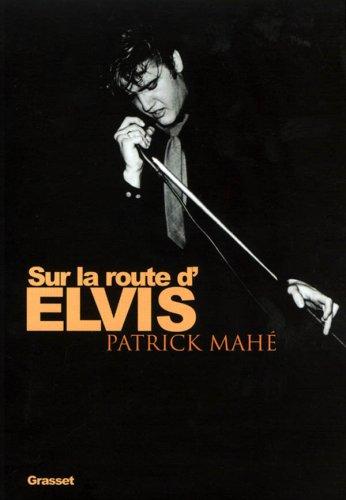 Sur la route d'Elvis