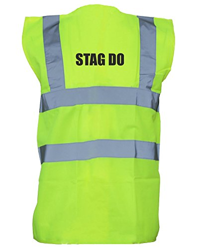 Stag Do, Hi-Vis...