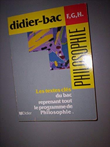 Philosophie F,G,H : Sujets-textes présentés et analysés