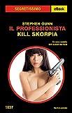 Il Professionista: Kill Skorpia (Segretissimo)