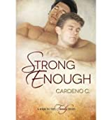 C, Cardeno [ Strong Enough ] [ STRONG ENOUGH ] Aug - 2013 { Paperback }