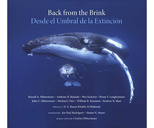 Back from the Brink: 25 Conservation Success Stories / Desde el Umbral de la Extincion: 25 Historias de Exito en la Conservacion (CEMEX Nature Series) por Russell A Mittermeier