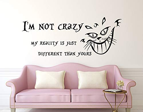 Njuxcnhg Abnehmbare Wandtattoo Zitate Aufkleber Ich Bin Nicht verrückt Vinyl Aufkleber Cheshire Cat Kindergarten Kinder Schlafzimmer Wandbild 57X23 cm -