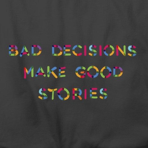 Schlechte Entscheidungen machen gute Geschichten Be Wild Festival Herren T-Shirt (New) Grey