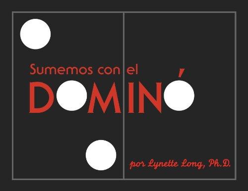 Sumemos Con El Domino por Lynette Long
