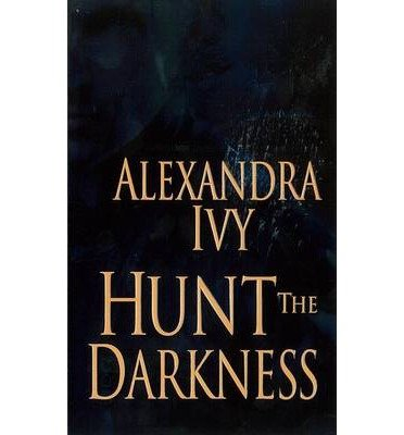 Portada del libro [(Hunt the Darkness)] [ By (author) Alexandra Ivy ] [May, 2014]