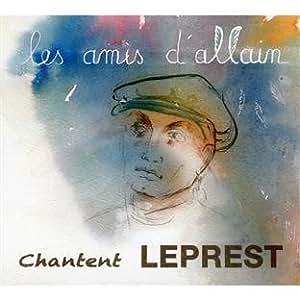 Les Amis D'Allain Chantent Leprest