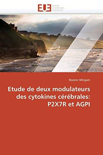 Etude de deux modulateurs des cytokines cérébrales: P2X7R et AGPI (Omn.Univ.Europ.)