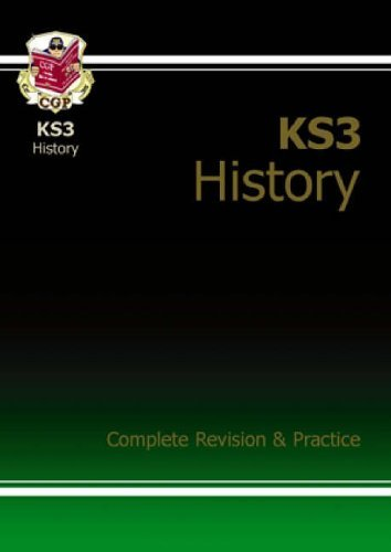 KS3 History Complete Study & Practice (with online edition): Complete Revision and Practice (Ks3 Complete Revision/Practice) by CGP Books (2014-06-11)