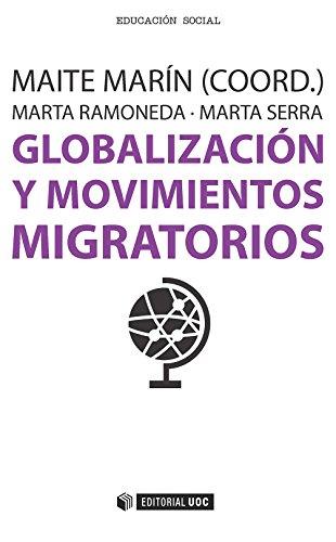 Globalización y movimientos migratorios (Manuales) por Maite Marín Salamero