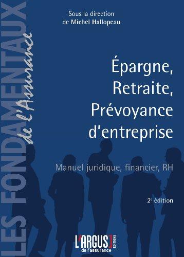 Epargne, retraite, prévoyance d'entreprise : Manuel juridique, financier, RH