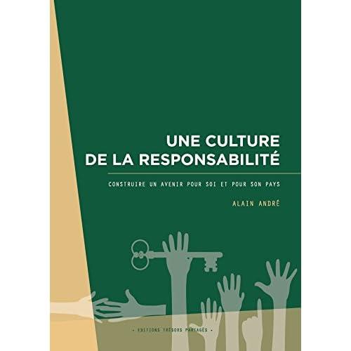Une culture de la responsabilité - Construire un avenir pour soi et pour son pays