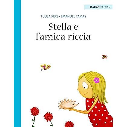 Stella E L'Amica Riccia