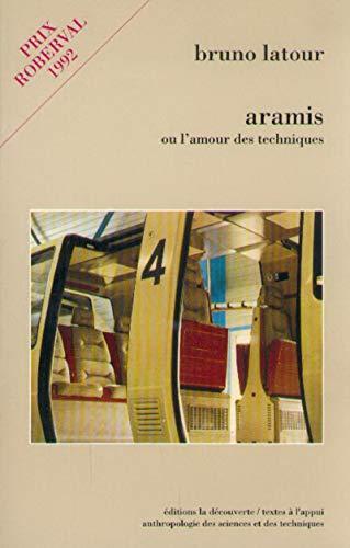 Aramis ou l'amour des techniques par Bruno Latour