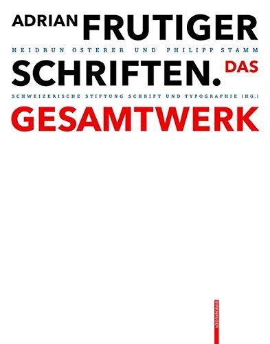 Adrian Frutiger - Schriften: Das Gesamtwerk Buch-Cover