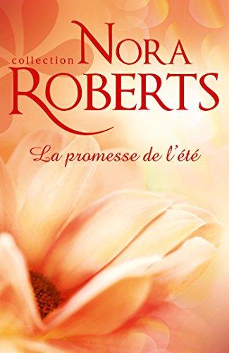 Google ebook téléchargeur gratuit La promesse de l'été (Nora Roberts) in French ePub