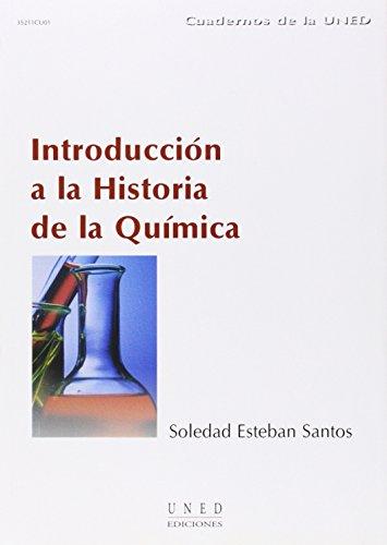 Introducción a La Historia de La Química (CUADERNOS UNED) por Soledad ESTEBAN SANTOS