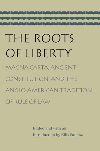 The Roots of Liberty New edition by Sandoz, Ellis (2008) Paperback