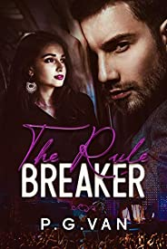 The Rule Breaker: A Passionate Celebrity Romance
