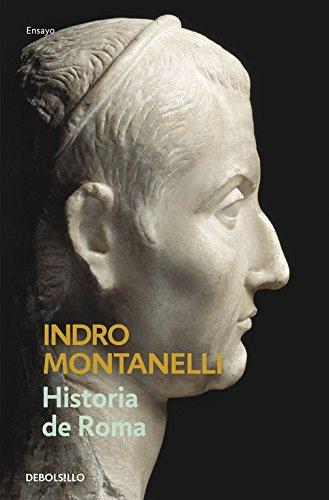 Historia de Roma (ENSAYO-HISTORIA) por Indro Montanelli