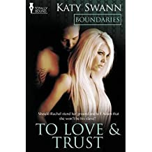 [(Boundaries : To Love and Trust)] [By (author) Katy Swann] published on (February, 2014)