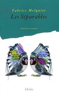 """Afficher """"Les séparables"""""""