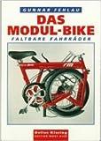 Das Modul-Bike: Faltbare Fahrr?der
