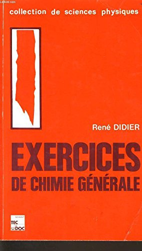 Ex de chimie generale(4.ed-3.tir) par Didier