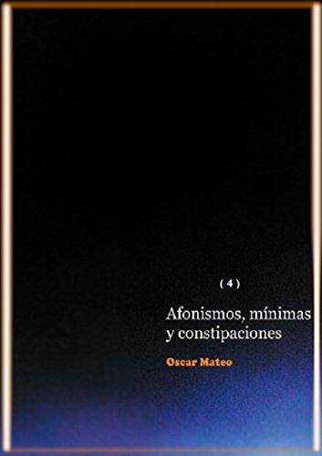 Afonismos, mínimas y constipaciones (Blues del racimo impar nº 4) por Oscar Mateo