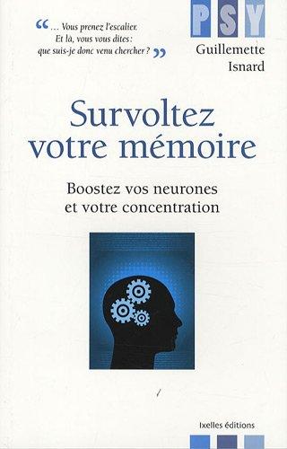Survoltez votre mémoire par Guillemette Isnard