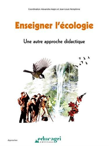 Enseigner l'écologie : Une autre approche didactique par Alexandra Magro