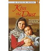 [(Kiss the Dust )] [Author: Elizabeth Laird] [Apr-1994]