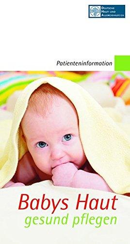 Babys Haut gesund pflegen: Anforderungen an Hautpflegeprodukte für Säuglinge