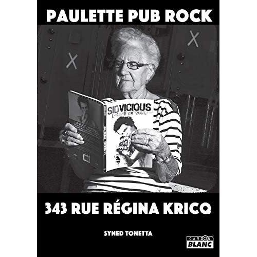 Paulette Pub Rock 343 Rue Régina Kricq