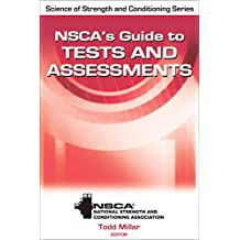 NSCA's Guide to Tests and Assessments (Science of Strength and Conditioning)