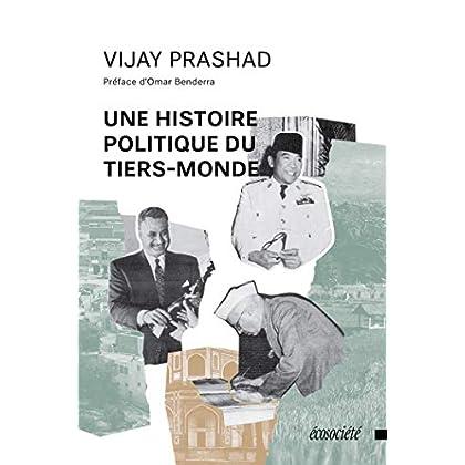 Une histoire politique du tiers-monde