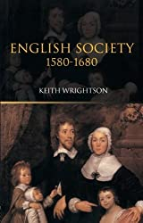 English Society 1580-1680 by Keith Wrightson (2002-12-26)