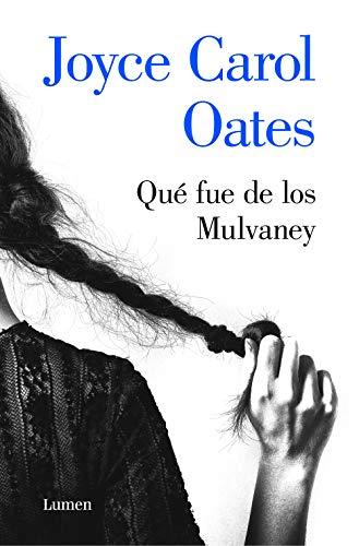 Qué fue de los Mulvaney de Joyce Carol Oates