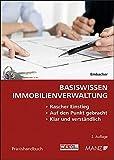 Basiswissen Immobilienverwaltung (Praxishandbuch) - Gerda Maria Embacher
