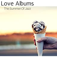 The Summer of Jazz