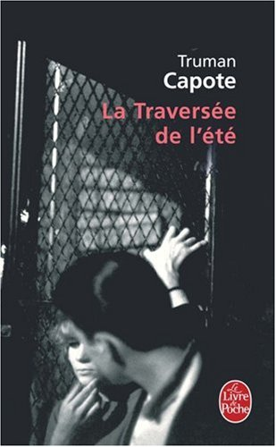La Traversee de L Ete (Ldp Litterature)