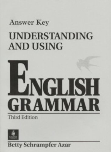 Understanding and Using English Grammar Answer Key