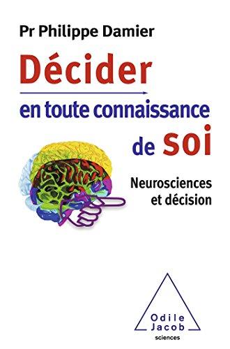 dcider-en-toute-connaissance-de-soi-neurosciences-et-dcision